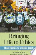 Bringing Life to Ethics