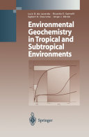 Environmental Geochemistry in Tropical and Subtropical Environments