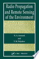 Radio Propagation And Remote Sensing Of The Environment Book PDF