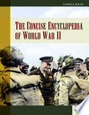 The Concise Encyclopedia Of World War Ii 2 Volumes