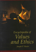 Encyclopedia of Values and Ethics
