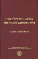Collected Papers on Wave Mechanics: Third Edition