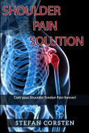 Shoulder Pain Solution