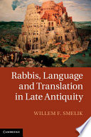 Rabbis Language And Translation In Late Antiquity