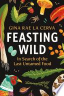 Feasting Wild