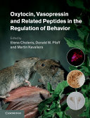 Oxytocin, Vasopressin and Related Peptides in the Regulation of Behavior