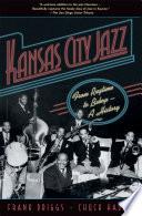 Kansas City Jazz Pdf/ePub eBook