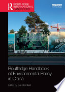 Routledge Handbook of Environmental Policy in China
