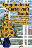 Lymphedema Caregiver s Guide