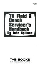 TV Field & Bench Servicer's Handbook