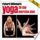 """Richard Hittleman's Yoga: 28 Day Exercise Plan"" by Richard Hittleman"