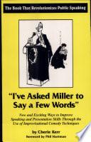 I've Asked Miller to Say a Few Words
