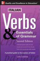 Italian Verbs & Essentials of Grammar, 2E.