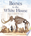 Bones in the White House Book