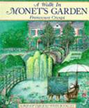 A Walk in Monet's Garden