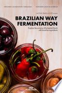 Brazilian way fermentation Book