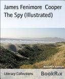 The Spy (Illustrated) Pdf/ePub eBook