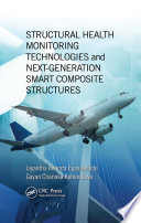 Structural Health Monitoring Technologies And Next Generation Smart Composite Structures Book PDF