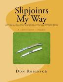 Slipjoints My Way