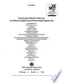Fourth International Conference on Software Engineering and Knowledge Engineering  : Proceedings