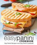 Easy Panini Cookbook