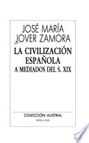 La civilización española a mediados del s. XIX