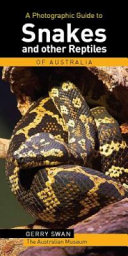 A Photographic Guide to Snakes   Other Reptiles of Australia
