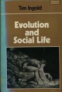 Evolution and Social Life
