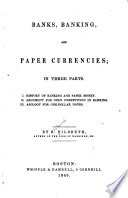 Banks, Banking, and Paper Currencies