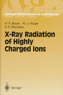 X Ray Radiation of Highly Charged Ions