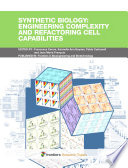 Synthetic Biology engineering complexity and refactoring cell capabilities Book