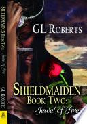 Shieldmaiden Book 2 Jewel Of Fire