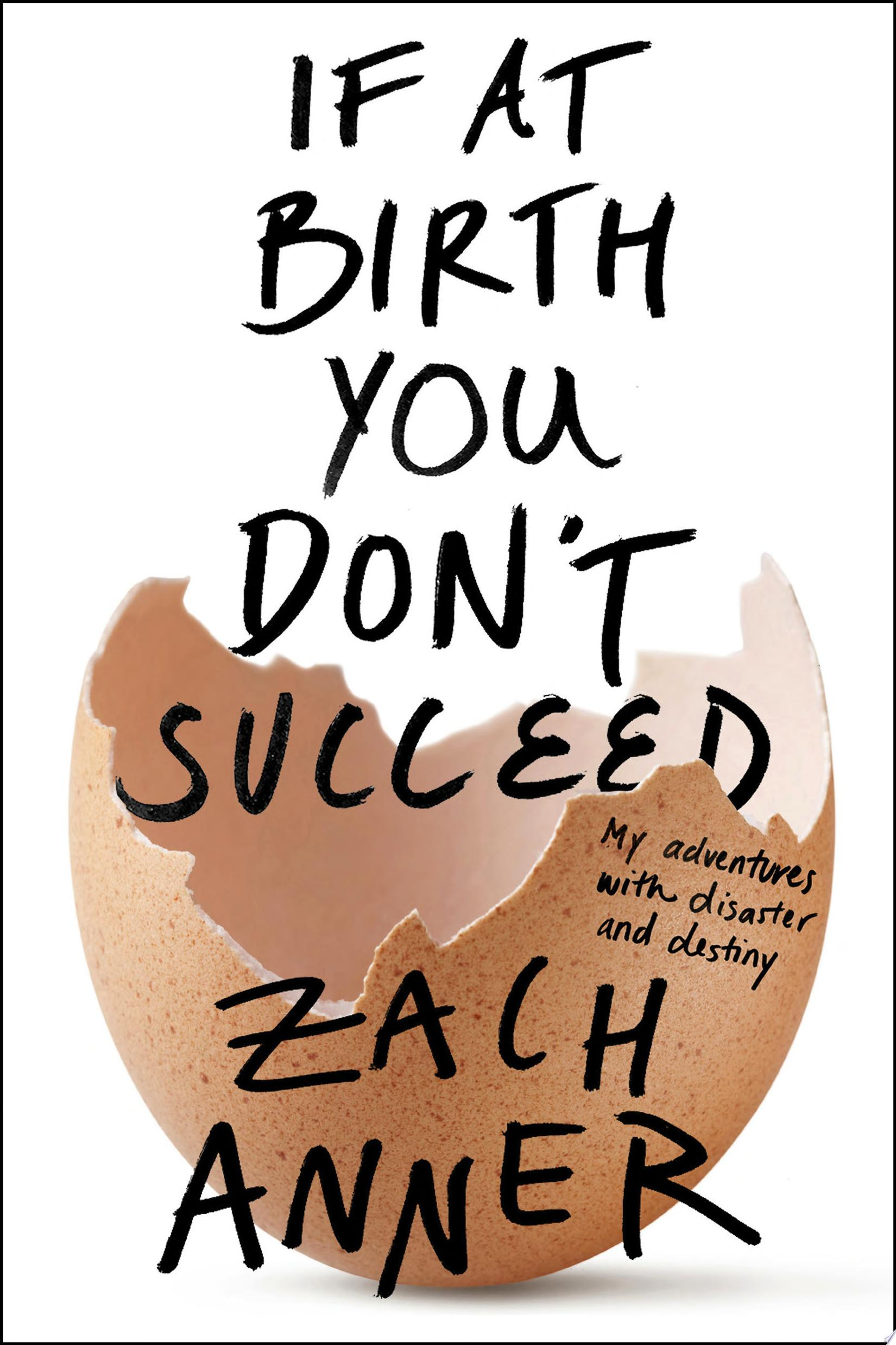 If at Birth You Don t Succeed