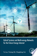 Hybrid Systems and Multi-energy Networks for the Future Energy Internet