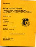 Sonic Fatigue Design Techniques for Advanced Composite Aircraft Structures