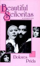 Beautiful Senoritas & Other Plays