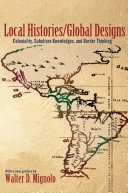 Local Histories global Designs
