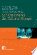 Schlüsselwerke der Cultural Studies