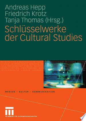 Download Schlüsselwerke der Cultural Studies Free Books - Get New Books