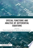 Special Functions and Analysis of Differential Equations