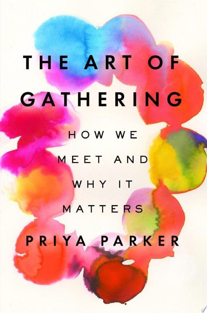 The Art of Gathering image