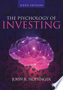 """The Psychology of Investing"" by John R. Nofsinger"