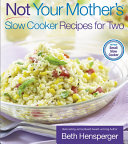 Not Your Mother's Slow Cooker Recipes for Two [Pdf/ePub] eBook