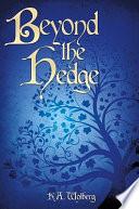 Beyond the Hedge