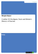 Pdf Combat 18. Hooligans, Nazis and Britain's History of Fascism