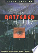 """The Battered Child"" by Mary Edna Helfer, Ruth S. Kempe, Richard D. Krugman"