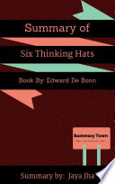Sumary of Six Thinking Hats