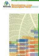 Developing crop descriptor lists  Guidelines for developers   Bioversity Technical Bulletin No  13