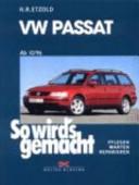 So wird's gemacht: VW Passat ab 10/96, Limousine/Variant