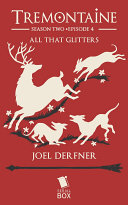All that Glitters (Tremontaine Season 2 Episode 4) ebook
